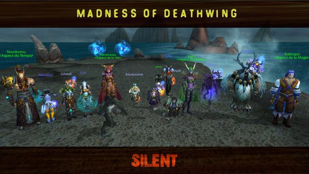 Silent est la 2ème guilde mondiale à tuer la Folie d'Aile de mort en mode 10 joueurs héroïque
