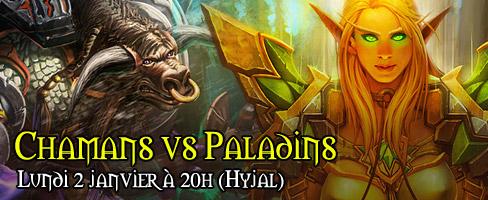 Chamans vs Paladins ce Lundi à 20h sur Hyjal