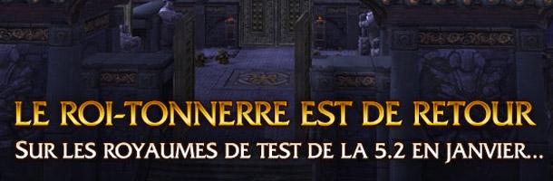 Le patch 5.2 débarque en janvier sur les royaumes de test !