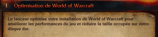 Optimisez l'installation de votre World of Warcraft et réduisez la taille occupée sur le disque dur