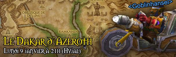 Participez au Dakar d'Azeroth ce Lundi à 21h !