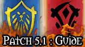 Le guide complet du patch 5.1