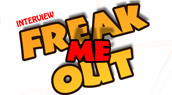 Freak Me Out : l'interview exclusive