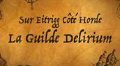 La guilde Delirium (Eitrigg) recrute