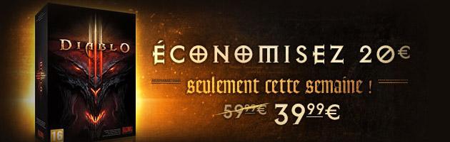 Diablo 3 au prix de 39,99€ au lieu de 59,99€ !