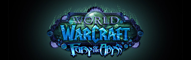 World of Warcraft : Fury of the Abyss