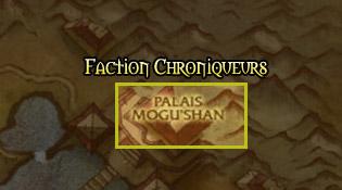 La faction des Chroniqueurs vous attend au Palais Mogu'shan