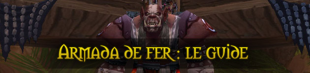 Guide World of Warcraft : Armada de Fer