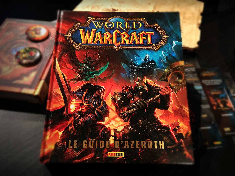 Le guide d'Azeroth : un magnifique ouvrage sur l'histoire de World of Warcraft