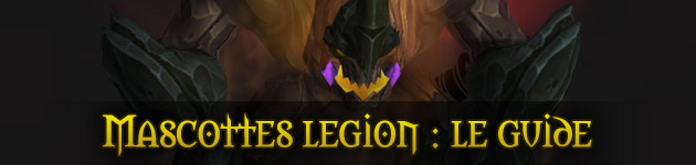 Mascottes Legion WoW