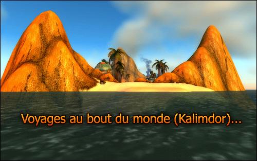 Découverte des lieux les plus reculés de Kalimdor...