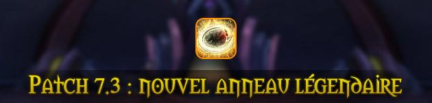Insigne de la grande armée : nouvel anneau légendaire du patch 7.3