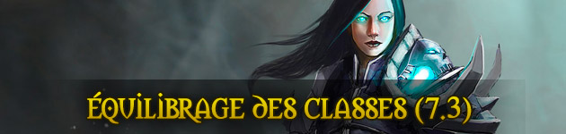 L'équilibrage des classes au patch 7.3