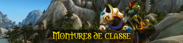 Montures de classes WoW Patch 7.2