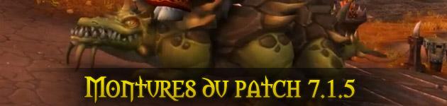 Les montures wow : patch 7.1.5