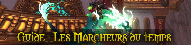 Les Marcheurs du temps, excursions temporelles : le guide complet wow