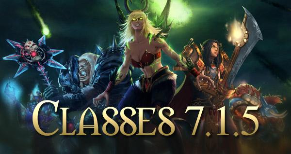 patch 7.1.5 : equilibrage des classes