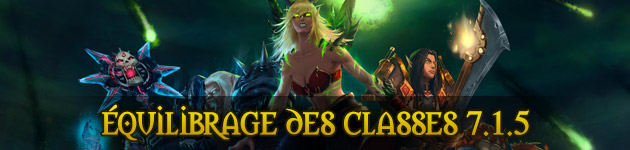 Equilibrage des classes WoW 7.1.5
