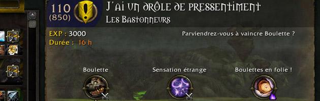 La dernière mission envoie vos champions affronter Boulette