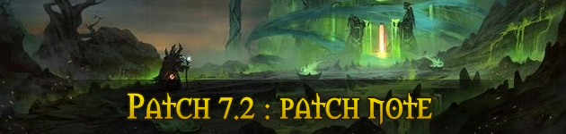 Patch 7.2 de WoW : le patch note