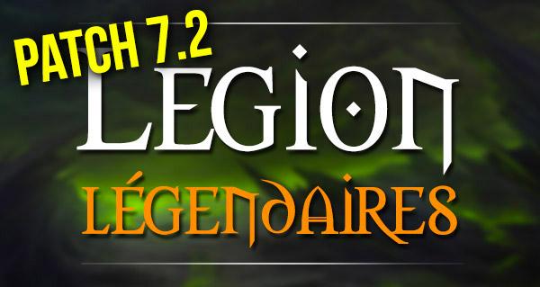 Patch 7.2 : changements à venir pour les legendaires