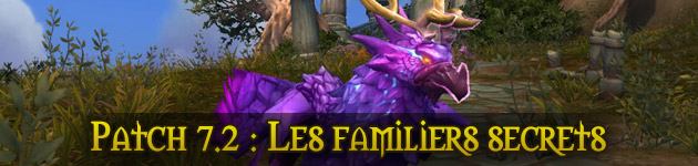 Les familiers secrets du patch 7.2 : le guide