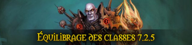 Équilibrage classes 7.2.5 WoW