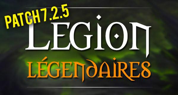 Nouveaux objets legendaires au patch 7.2.5
