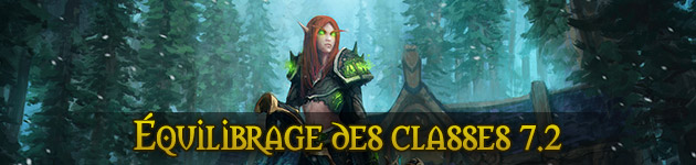 Équilibrage classes 7.2 WoW