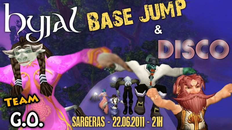 Hyjal base jump et disco sur Sargeras, ce mercredi 22 juin à 21 !