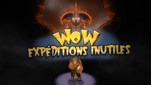 WoW : Expéditions inutiles
