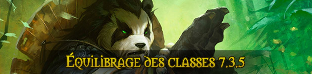 Patch 7.3.5 : équilibrage du leveling des classes