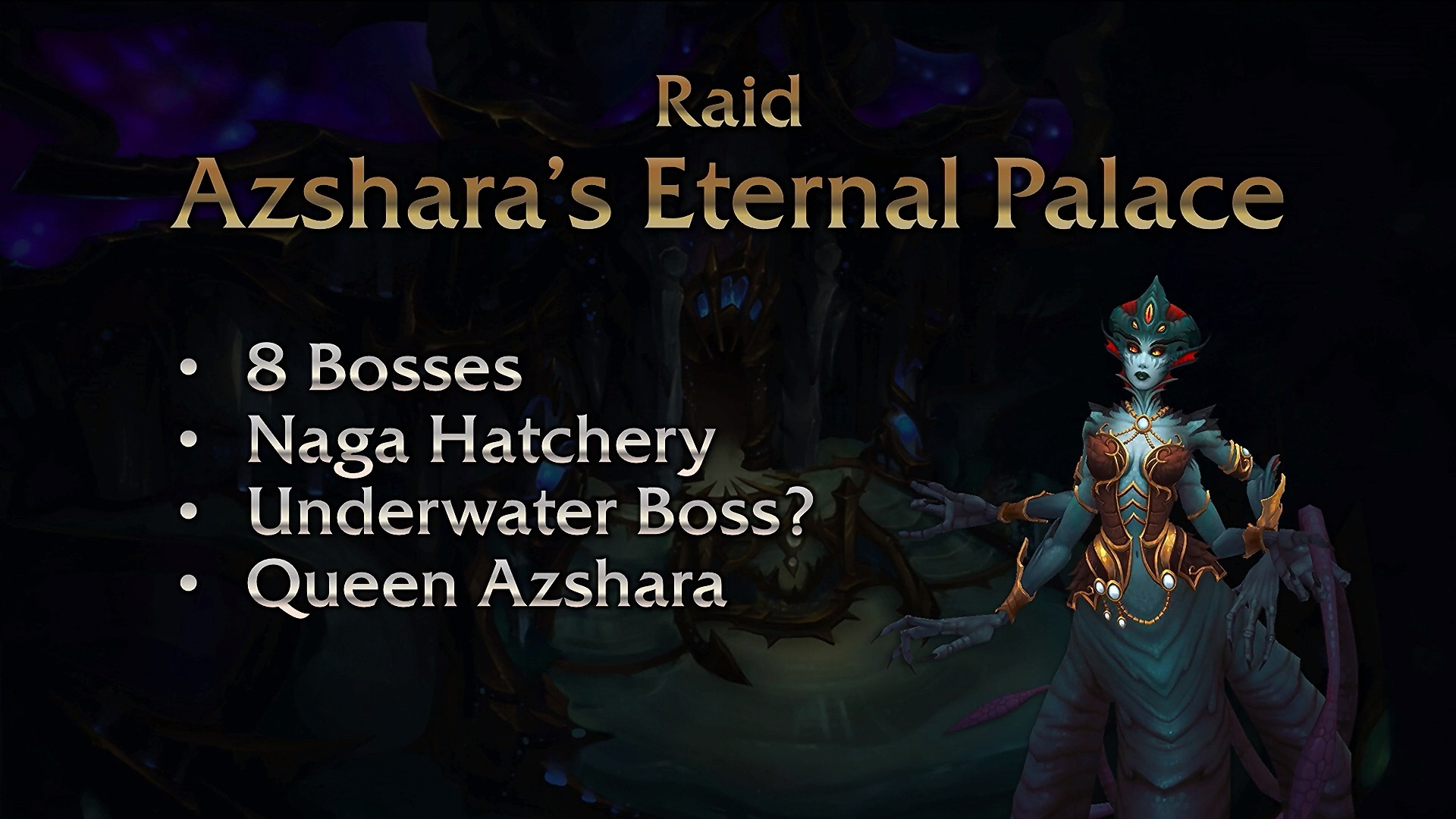 Le Palais éternel d'Azshara est le nouveau raid du patch 8.2