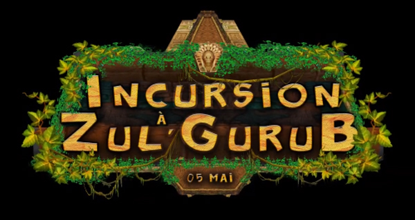 incursion a zul'gurub : l'evenement communautaire prevu le 5 mai 2019