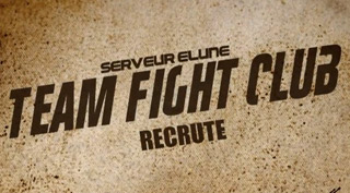 La guilde Team Fight Club recrute