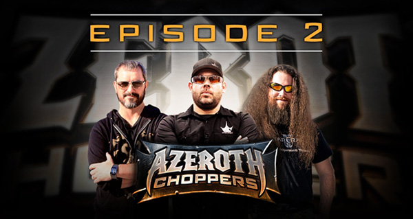 Azeroth Choppers : épisode 2
