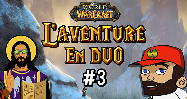 L'aventure en duo #3 : fin de Dun Morogh