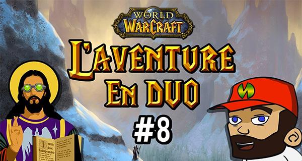 L'aventure en duo #8