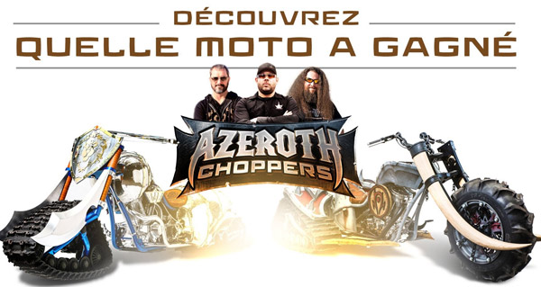 Azeroth Choppers : les résultats !