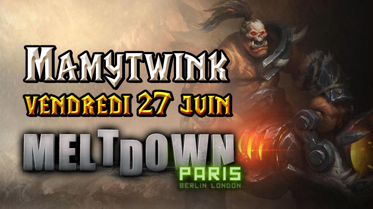 Mamytwink au Meltdown vendredi 27 juin