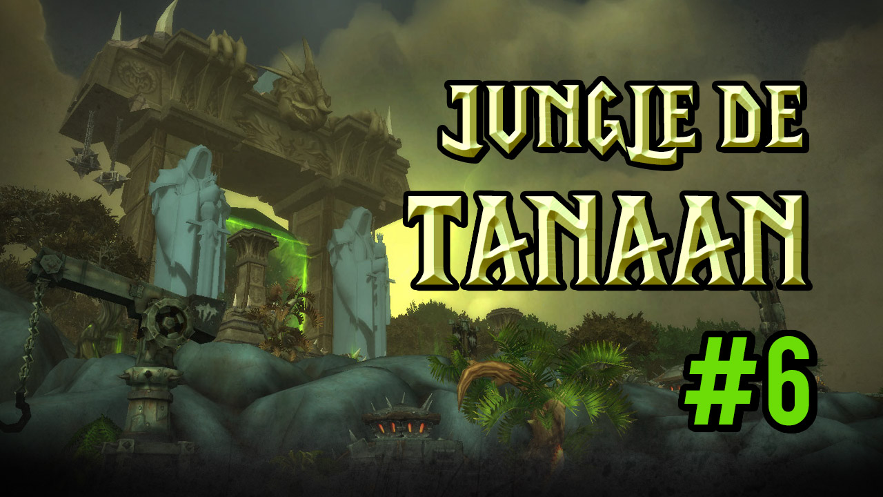 Jungle de Tanaan (intro)