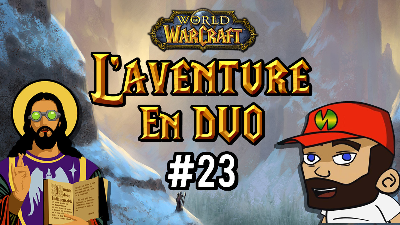 L'aventure en duo #23 : Gorges des vents brûlants (suite)