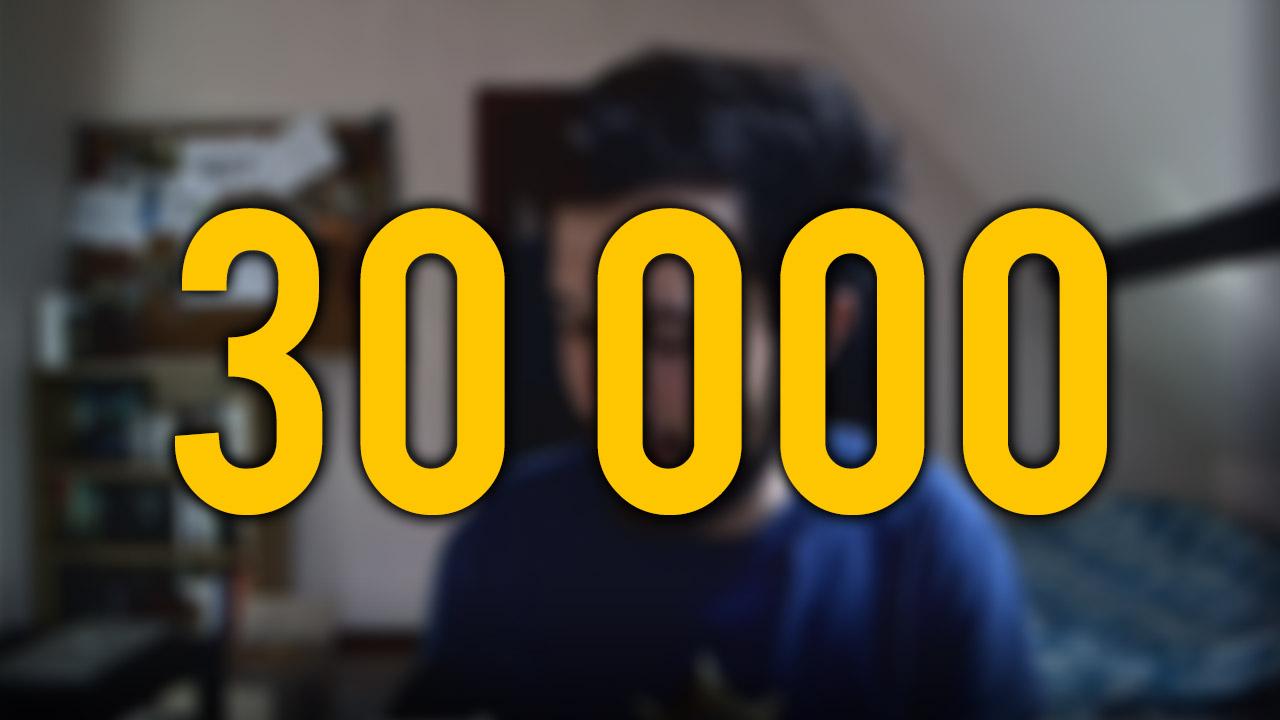 30 000 abonnés !