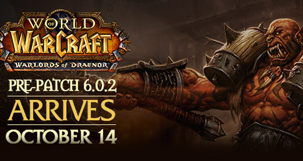 Le patch 6.0.2 de WoW sort mercredi 15 octobre
