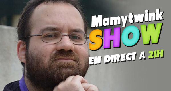 Mamytwink Show en direct ce mardi à 21h