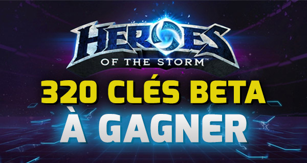 320 cles beta heroes of the storm sur heroes-strategie