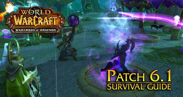 WoW Patch 6.1 : sortie le mercredi 25 février