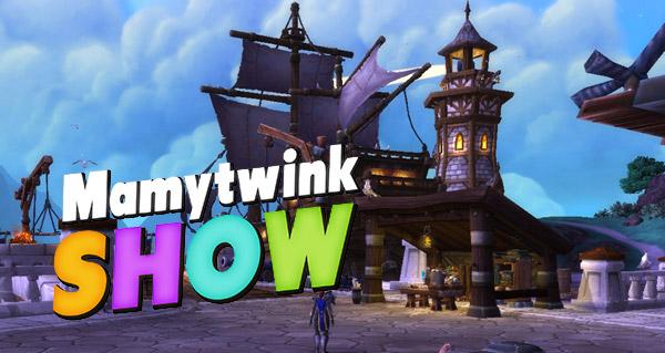 Mamytwink Show spécial patch 6.2