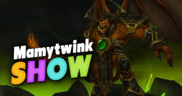 Mamytwink Show sur le patch 6.2 ce soir à 20h