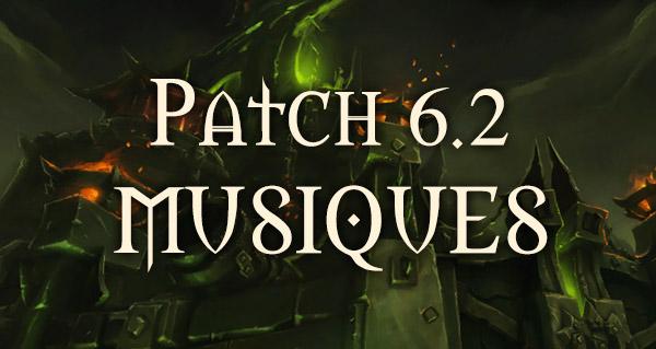 Les musiques du patch 6.2